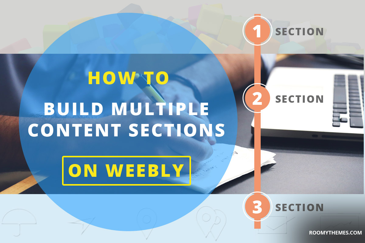 build multiple content sections on weebly
