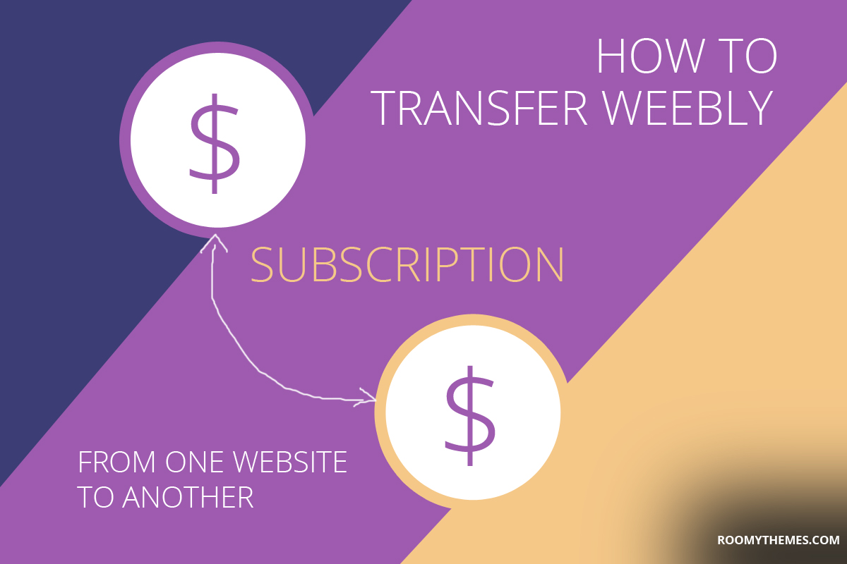 transfer weebly subscription to another website